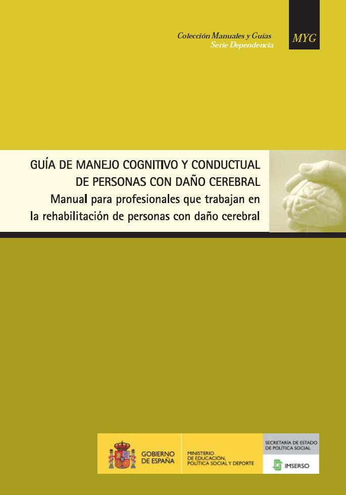 Guía de Manejo Congnitivo y Conductual de personas con Daño Cerebral